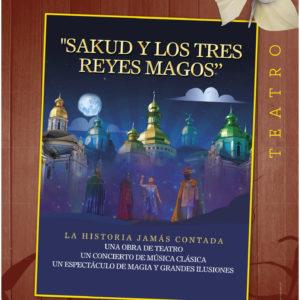 5.SAKUD Y LOS TRES REYES MAGOS (Sábado, 04/01/2020 – 19:00) – 5€