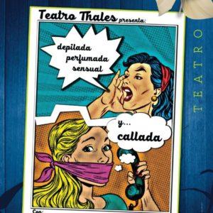 2.DEPILADA, PERFUMADA, SENSUAL Y…CALLADA (Miércoles, 04/03/2020 – 18:00) – 4€